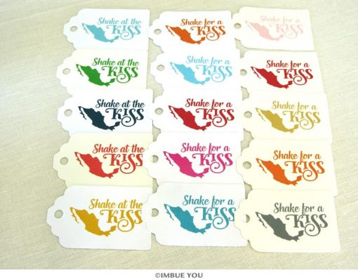 Shake for a Kiss Shake at the Kiss mexican wedding tag by Imbue You