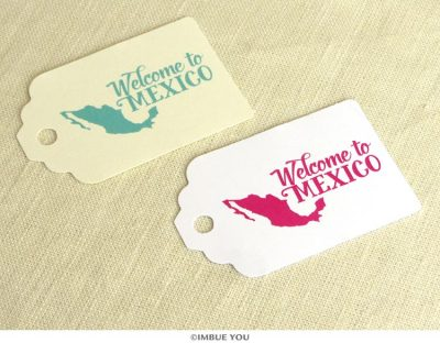 welcome to mexico guest gift bag tag by Imbue You